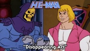 Disappearing Act Episode 5 He Man and the Masters of the Universe Cartoon