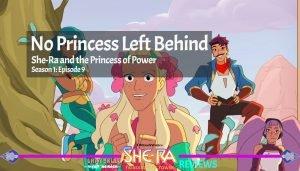 No Princess Left Behind She-Ra and the Princess of Power Season 1 Episode 9